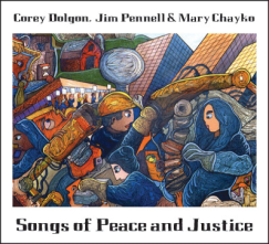 Songs of Peace and Justice, Dolgon, Pennell, Chayko