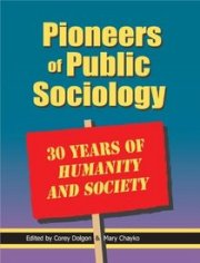 Pioneers of Public Sociology